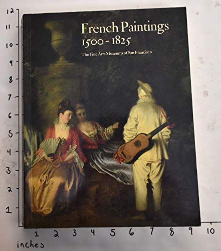 9780884010555: French paintings 1500-1825, the Fine Arts Museums of San Francisco