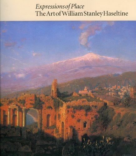 Expressions of place : the art of William Stanley Haseltine.: Simpson, Marc, Andrea Henderson & ...