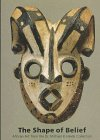 9780884010906: The Shape of Belief: African Art from the Dr. Michael R. Heide Collection