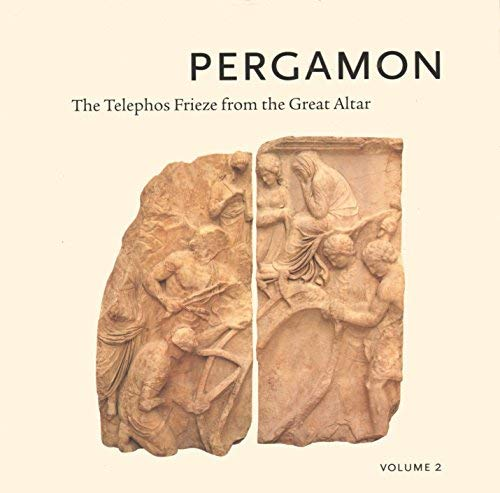 9780884010913: Pergamon: The Telephos Frieze from the Great Altar, Volume 2