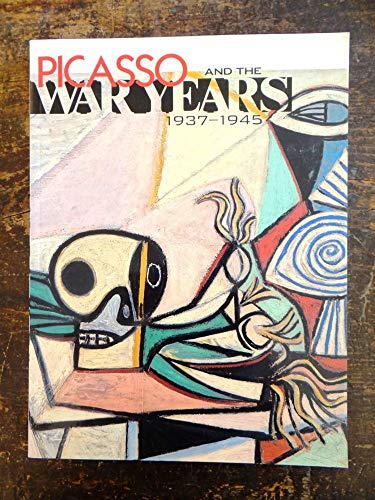 9780884010951: Picasso and the War Years 1937-1945