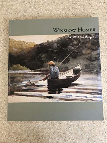 9780884011057: Winslow Homer: Artist and Angler