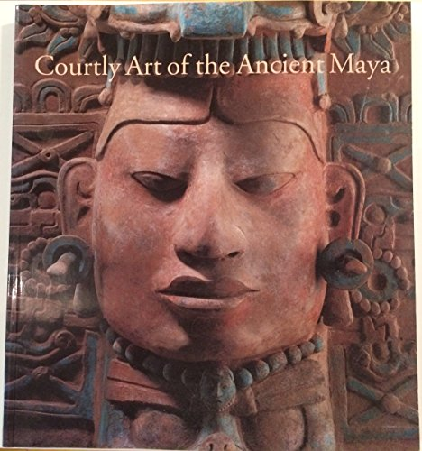 9780884011118: Courtly Art of the Ancient Maya