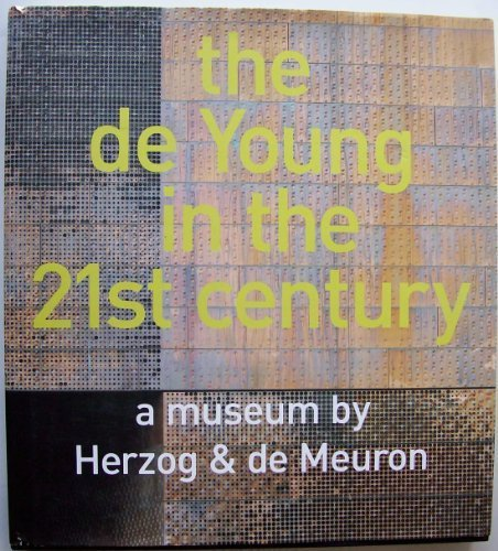 9780884011149: The de Young in the 21st century: a museum by Herzog & de Meuron