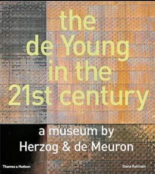 9780884011156: the de Young in the 21st century: a museum by Herzog & de Meuron