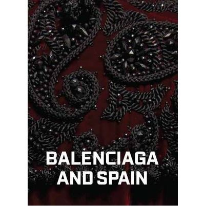 9780884011323: [BALENCIAGA AND SPAIN] BY Bowles. Hamish (Author) Skira Rizzoli (publisher) Hardcover