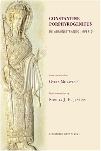 9780884020219: Constantine Porphyrogenitus: De Administrando Imperio (Corpus Fontium Historiae Byzantinae)