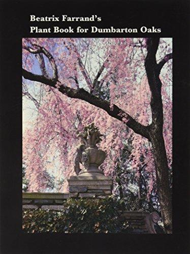9780884021025: Beatrix Farrand's Plant Book for Dumbarton Oaks (Dumbarton Oaks Other Titles in Garden History)