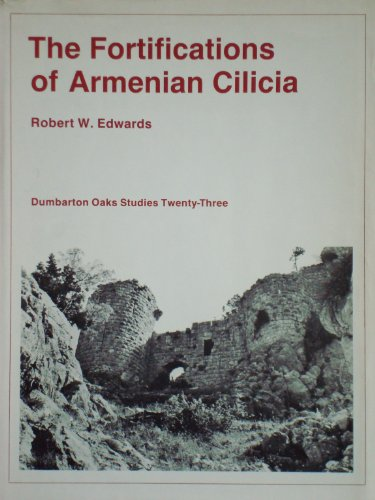 9780884021636: The Fortifications of Armenian Cilicia