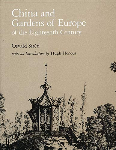9780884021902: China and Gardens of Europe of the Eighteenth Century (Dumbarton Oaks Reprints and Facsimiles in Landscape Architecture)