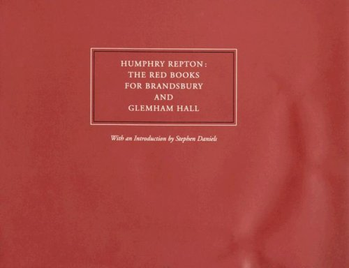 Humphry Repton; the red books for Brandsbury: Daniels, Stephen