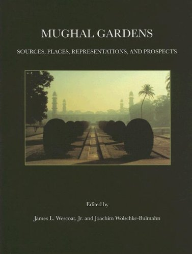 9780884022350: Mughal Gardens (Dumbarton Oaks Colloquium Series in the History of Landscape Architecture)