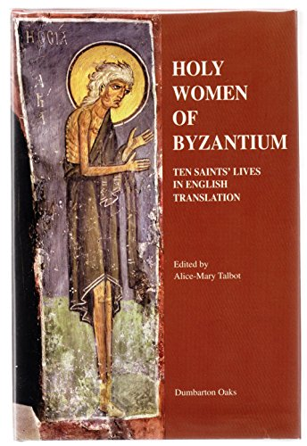 9780884022411: Holy Women of Byzantium: Ten Saints' Lives in English Translation