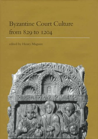 9780884022428: Byzantine Court Culture from 829-1204