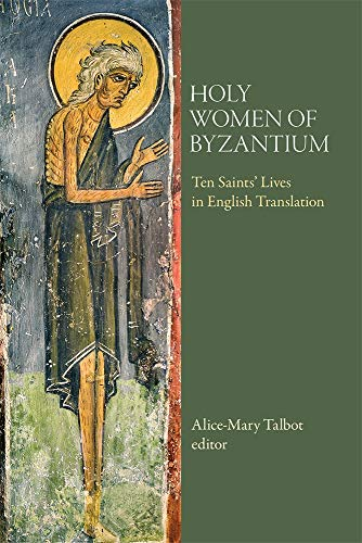 9780884022480: Holy Women of Byzantium: Ten Saints' Lives in English Translation