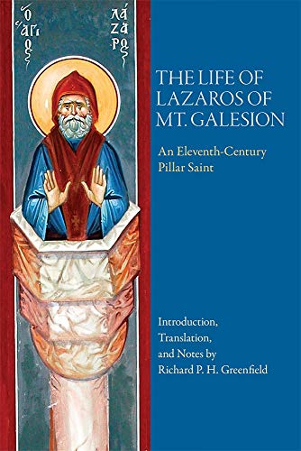 9780884022725: The Life of Lazaros of Mt. Galesion (Dumbarton Oaks Byzantine Saints Lives)