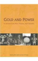 9780884022947: Gold and Power in Ancient Costa Rica, Panama, and Colombia (Dumbarton Oaks Pre-Columbian Conference Proceedings)