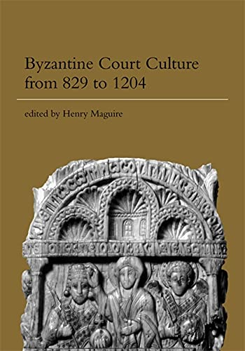 9780884023081: Byzantine Court Culture from 829 to 1204