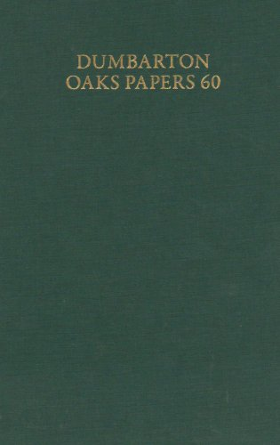 Dumbarton Oaks Papers, 60 (v. 60): Alice-Mary Talbot (Editor),