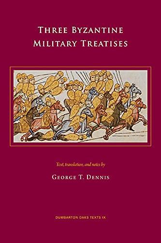 9780884023395: Three Byzantine Military Treatises