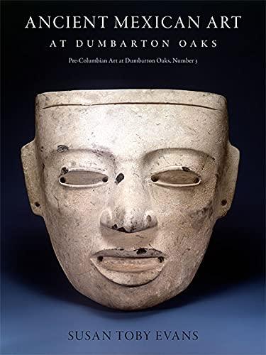 9780884023456: Ancient Mexican Art at Dumbarton Oaks