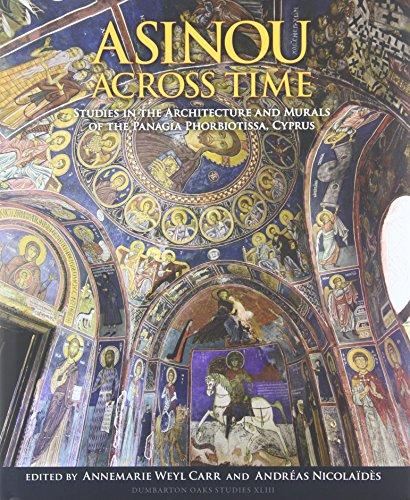 9780884023494: Asinou across Time: Studies in the Architecture and Murals of the Panagia Phorbiotissa, Cyprus (Dumbarton Oaks Studies)