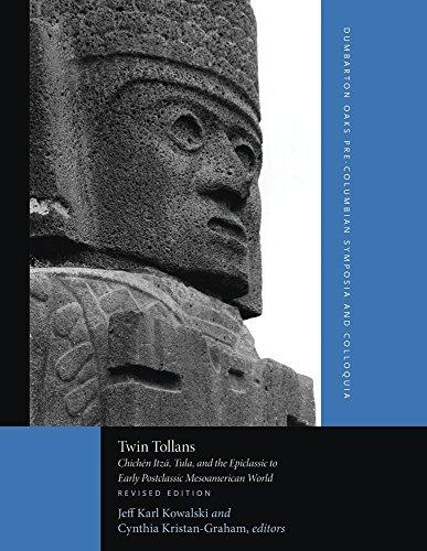 Twin Tollans: Chichén Itzá, Tula, and the: Jeff Karl Kowalski,