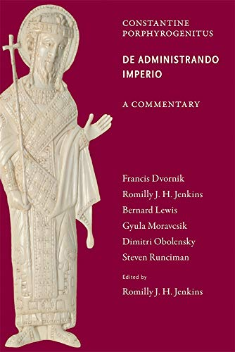 9780884023791: Commentary on the De Administrando Imperio (Dumbarton Oaks Texts)