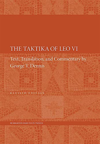 9780884023944: The Taktika of Leo VI (Dumbarton Oaks Texts)