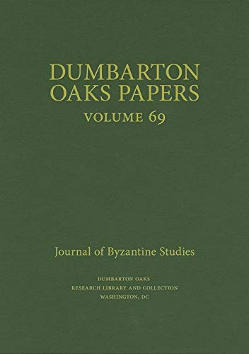 9780884024057: Dumbarton Oaks Papers, 69