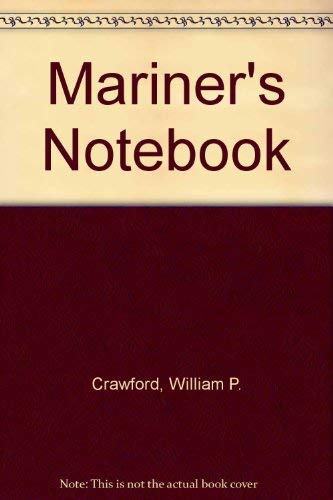 Mariner's Notebook: A Guide to Boating Fundamentals (0884030180) by William P. Crawford