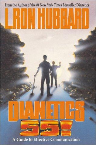 Dianetics 55: Hubbard, L. Ron