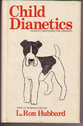 9780884040224: Child Dianetics: Dianetic Processing for Children