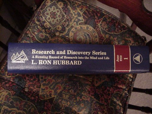 The Research & Discovery Series Volume 1: A Running Record of Research Into the Mind and Life: ...