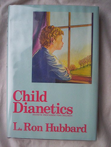 9780884041153: Child dianetics: Dianetic processing for children