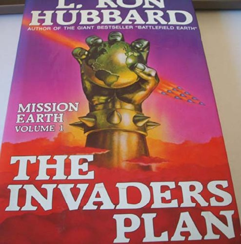 9780884041948: 1: The Invaders Plan (Mission Earth Series)