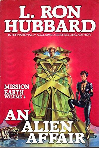 An Alien Affair (Mission Earth Series -: L. Ron Hubbard