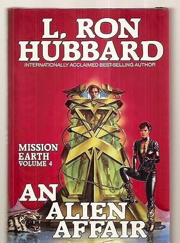 9780884042105: An Alien Affair (Mission Earth Series - Volume 4)