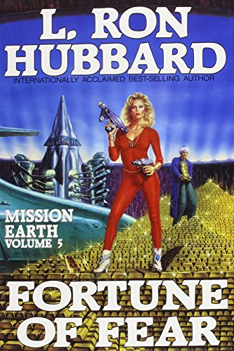 Fortune of Fear (Mission Earth Series): L. Ron Hubbard
