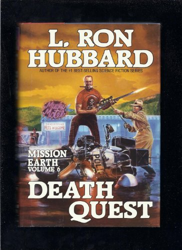 Death Quest (Mission Earth Series): L. Ron Hubbard