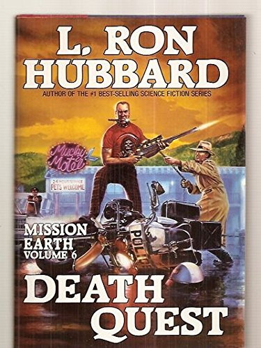 Death Quest (Mission Earth Series): Hubbard, L. Ron
