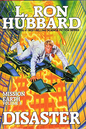 Disaster (Mission Earth Series): L. Ron Hubbard
