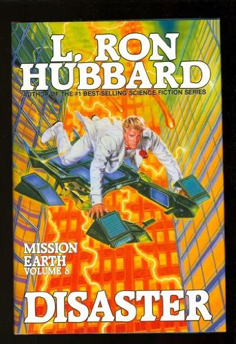 Disaster (Mission Earth): Hubbard, L. Ron
