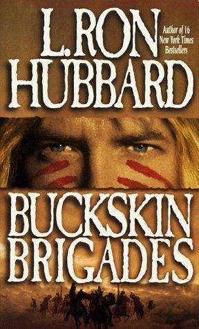 9780884042808: Buckskin Brigades