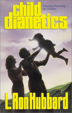 9780884044215: Child Dianetics