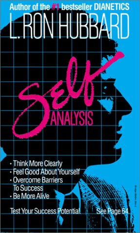 9780884044499: Self Analysis: A Simple Self-Help Volume of Tests and Techniques Based on the Discoveries Contained in Dianetics