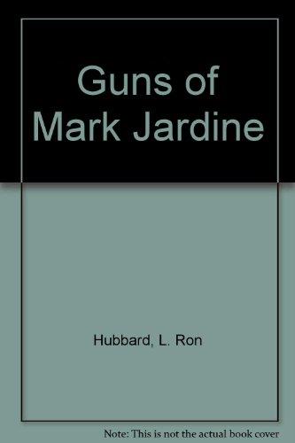 9780884048282: Guns of Mark Jardine: Buckskin Brigades
