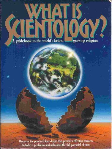 9780884048503: What is Scientology? A Guidebook to the World's Fastest Growing Religion