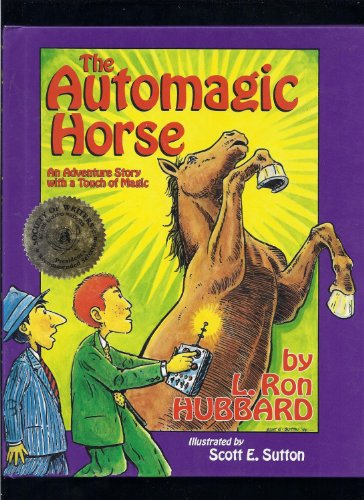 The Automagic Horse: Hubbard, L. Ron