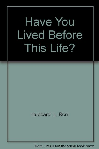 9780884049586: Have You Lived Before This Life?